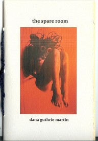 Cover of The Spare Room, by Dana Guthrie Martin